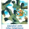 Zázračná cesta Nilsa Holgerssona sdivými husami po Švédsku