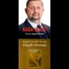 Naša Vlasť + Zrkadlo Slovenska – Zvýhodnený balík